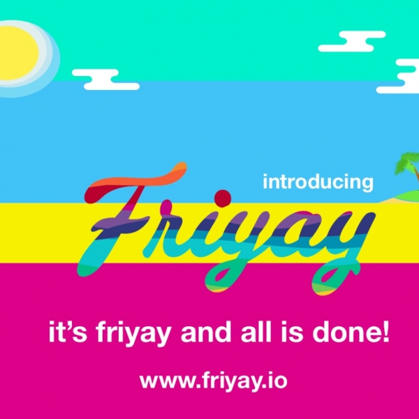 Friyay.io We make every work day feel like Friday✌️