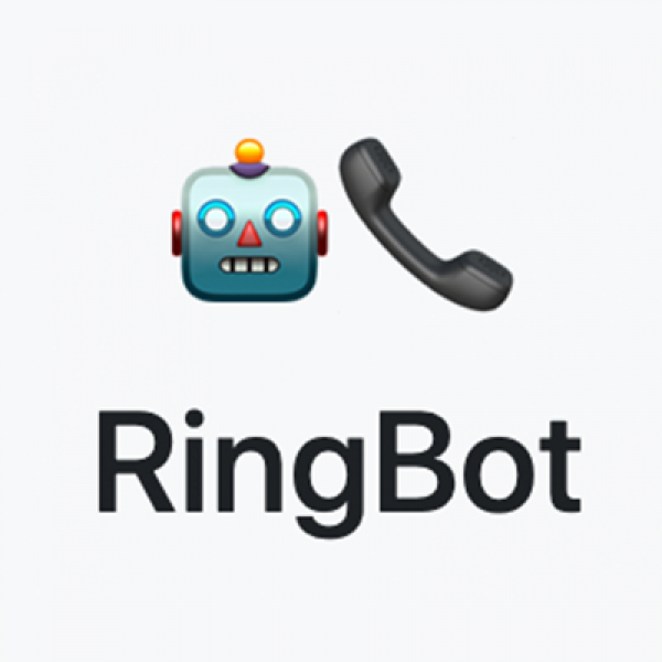 RingBot Have a bot call someone and tell them your message!