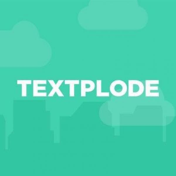 Textplode Simple, easy to use Business SMS platform